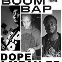 Dope I Mean Big Boom Bap