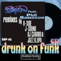 Drunk On Funk Mr Bristow Phil Ramocon