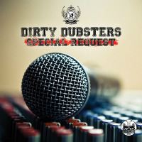Special Request Dirty Dubsters