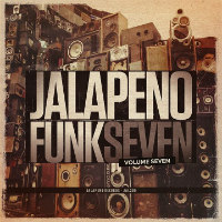 Jalapeno Funk Vol 7  Basement Freaks All That Funk!