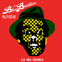 La Mia Geisha The Bluebeaters
