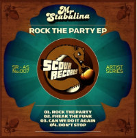 Rock The Party EP Mr Stabalina