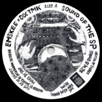Sound Of The SP Emskee Doc TMK DJ Suspect