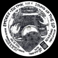 Sound Of The SP Emskee Doc TMK DJ Suspect