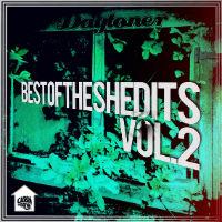 Best Of The Shedits Vol. 2 Daytoner