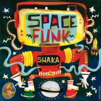 Spacefunk Shaka