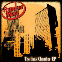 The Funk Chamber EP Frankee More