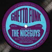 The Niceguys Ghetto Funk presents