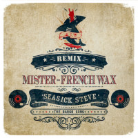 Banjo Song remix Mister Frenchwax Seasick Steve