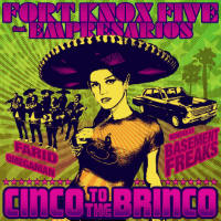 Cinco To The Brinco Fort Knox Five Empresarios