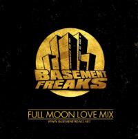 Full Moon Love Mix Basement Freaks