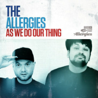 As We Do Our Thing  The Allergies