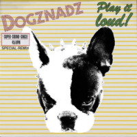 Play It Loud Dogz Nadz