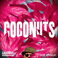 Coconuts Lexsoul Dancemachine