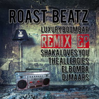 Luxury Boom Bap Remix EP Roast BEatz