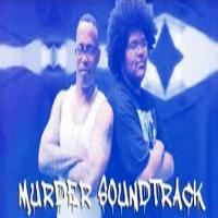 Murder Soundtrack Sadat X A F R O