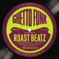 Roast Beatz Ghetto Funk GFPD27