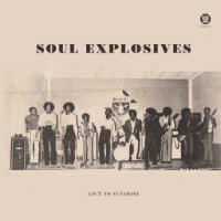 Soul Explosives Tryin To Get Down