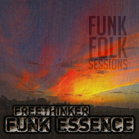 folk-funk-sessions-freethinker-funk-essence
