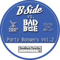 party-bangers-vol-2-b-side-badboe