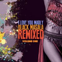 i-love-you-madly-black-masala-remixed-vol-1
