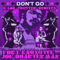 dont-go-remixes-fort-knox-five-joe-quarterman