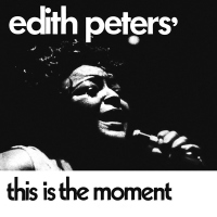 This Is The Moment Edith Peters