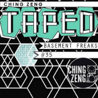 Ching Zeng Taped 35 Basement Freaks