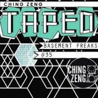 Ching Zeng Taped 35 Basement Freaks