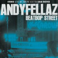 ANDYFELLAZ:  Beatbop Street