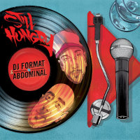 DJ FORMAT & ABDOMINAL Still Hungry LP
