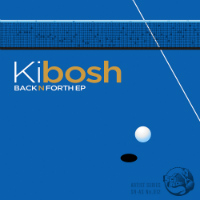 KIBOSH:  Back N Forth EP