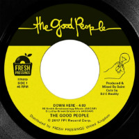 THE GOOD PEOPLE:  Down Here/ Game In The Step 7