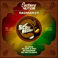 COCKNEY NUTJOB:  Badman EP