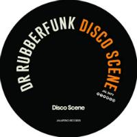 DR RUBBERFUNK:  Disco Scene 7