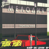 THE FUNK FURY:  Keep On Lovin'