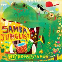 HIPHOPPAPOTAMUS:  Samba Junglist EP (2017)