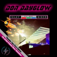 DON DAYGLOW:  Silky Disco EP