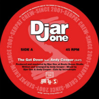 DJAR ONE:  The Get Down feat. ANDY COOPER/  My World feat. RYT 7