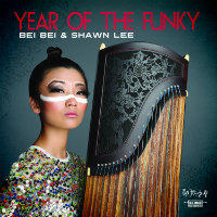 BEI BEI & SHAWN LEE:  Year Of The Funky LP