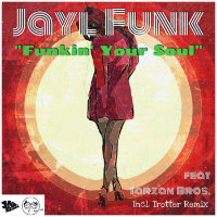 JAYL FUNK feat. TARZAN BROS: Funkin' Your Soul