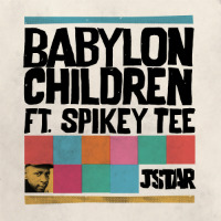 JSTAR feat. SPIKEY TEE: Babylon Children
