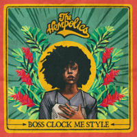 THE HEMPOLICS:  Boss Clock Me Style