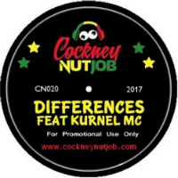 COCKNEY NUTJOB feat. KURNEL MC:  Differences