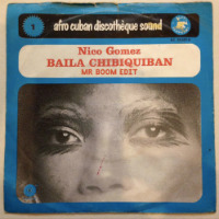 NICO GOMEZ:  Baila Chibiquiban (MR BOOM edit)(2017) Free download