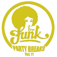 TRU FUNK: Party Breaks Vol. 11