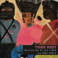 THIRD ROOT:  Reflection Of The Times/ Soul Force (Vinyl 7