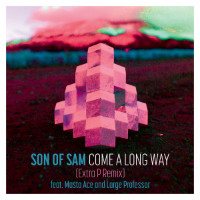 SON OF SAM:  Come A Long Way EXTRA P remix