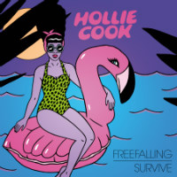 HOLLIE COOK:  Freefalling/ Survive (2017)