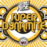 JOHNNYPLUSE:  Super Dynamite (2017)